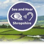 See and Hear Shropshire